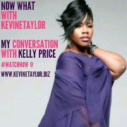 NOW WHAT KELLY PRICE